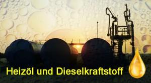 Heizöl und Dieselkraftstoffe